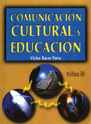 COMUNICACIÓN CULTURAL Y EDUCACIÓN