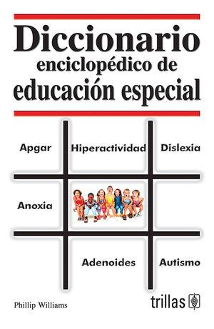 DICCIONARIO ENCICLOPEDICO DE EDUCACION ESPECIAL