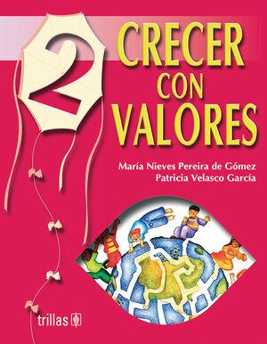 CRECER CON VALORES LIBRO 2