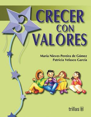 CRECER CON VALORES LIBRO 3