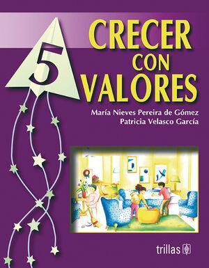 CRECER CON VALORES LIBRO 5