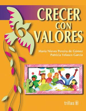 CRECER CON VALORES LIBRO 6