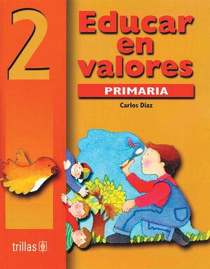 EDUCAR EN VALORES 2. PRIMARIA