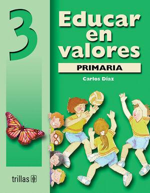 EDUCAR EN VALORES 3. PRIMARIA