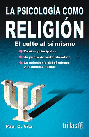 LA PSICOLOGIA COMO RELIGION