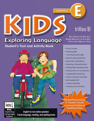 KIDS EXPLORING LANGUAGE E AGES. 10-11, GRADES. FOURTH/FIFTH. STUDENT BOOK.