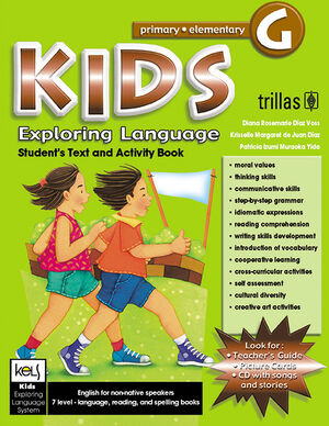 KIDS EXPLORING LANGUAGE G AGES. 12-13, GRADES. SIXTH. STUDENT BOOK
