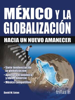 MEXICO Y LA GLOBALIZACION