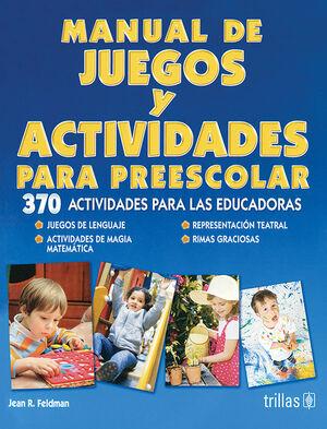 MANUAL DE JUEGOS Y ACTIVIDADES PARA PREESCOLAR