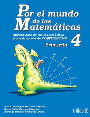 POR EL MUNDO DE LAS MATEMATICAS 4 PRIMARIA