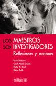 LOS MAESTROS SON INVESTIGADORES