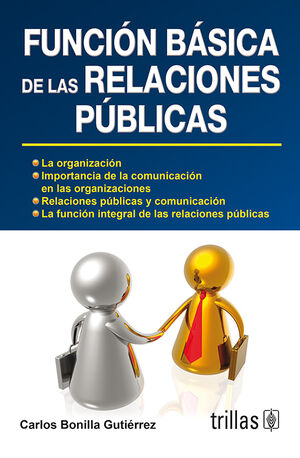 FUNCION BASICA DE LAS RELACIONES PUBLICAS