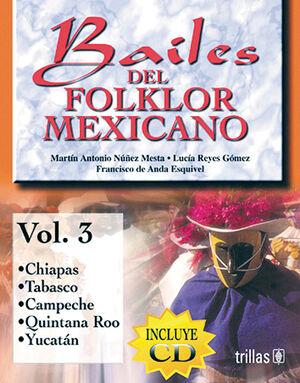 BAILES DEL FOLKLOR MEXICANO LIBRO Y C.D. VOL. 3