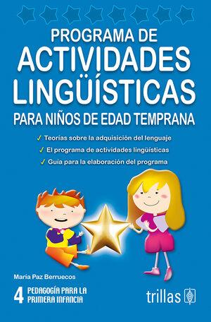 PROGRAMA DE ACTIVIDADES LINGUISTICAS PARA NIÑOS DE EDAD TEMPRANA