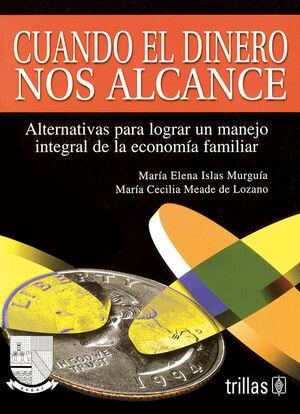 CUANDO EL DINERO NOS ALCANCE