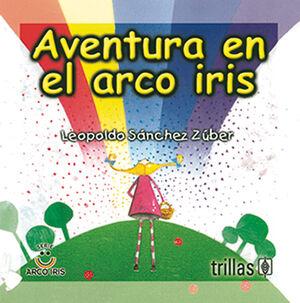 AVENTURA EN EL ARCO IRIS