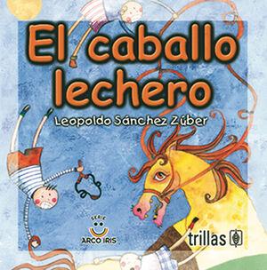EL CABALLO LECHERO