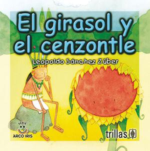 EL GIRASOL Y EL CENZONTLE