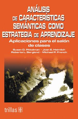 ANÁLISIS DE CARACTERÍSTICAS SEMÁNTICAS COMO ESTRATEGIA DE APRENDIZAJE