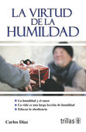 LA VIRTUD DE LA HUMILDAD