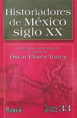 HISTORIADORES DE MEXICO SIGLO XX