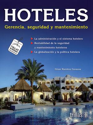 HOTELES. GERENCIA, SEGURIDAD Y MANTENIMIENTO