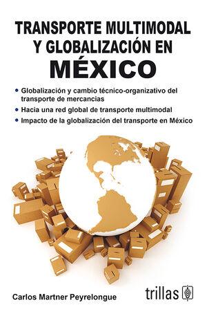 TRANSPORTE MULTIMODAL Y GLOBALIZACION EN MEXICO