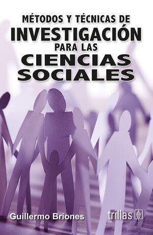 METODOS Y TECNICAS DE INVESTIGACION PARA LAS CIENCIAS SOCIALES