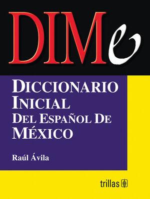 DIME. DICCIONARIO BASICO DEL ESPAÑOL DE MEXICO
