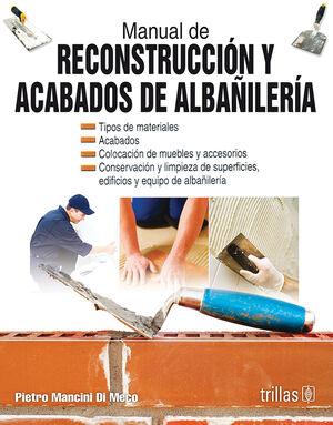 MANUAL DE RECONSTRUCCION Y ACABADOS DE ALBAÑILERIA