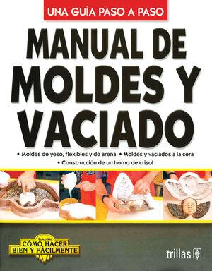MANUAL DE MOLDES Y VACIADO