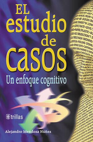 EL ESTUDIO DE CASOS