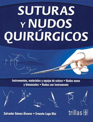 SUTURAS Y NUDOS QUIRURGICOS
