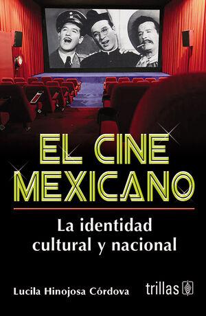 EL CINE MEXICANO
