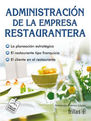 ADMINISTRACION DE LA EMPRESA RESTAURANTERA