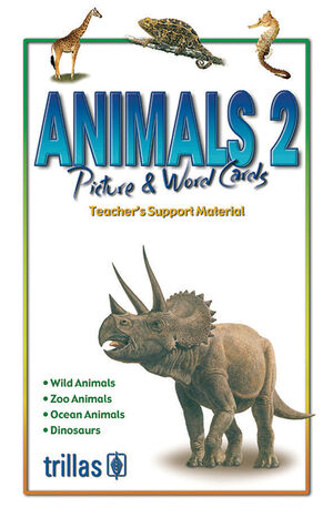 ANIMALS 2 PICTURE & WORD CARDS. VOCABULARY. TEACHER'S SUPPORT MATERIAL.