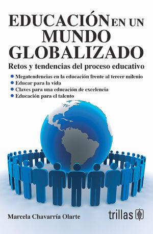 EDUCACION EN UN MUNDO GLOBALIZADO