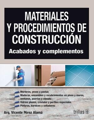MATERIALES Y PROCEDIMIENTOS DE CONSTRUCCION. ACABADOS Y COMPLEMENTOS
