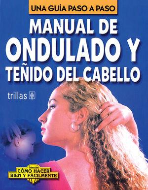 MANUAL DE ONDULADO Y TEÑIDO DEL CABELLO