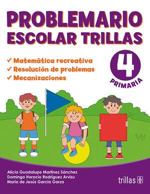 PROBLEMARIO ESCOLAR TRILLAS 4. MATEMATICA RECREATIVA