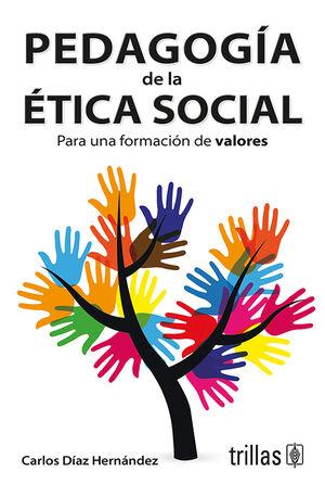PEDAGOGIA DE LA ETICA SOCIAL