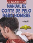MANUAL DE CORTE DE PELO PARA HOMBRE