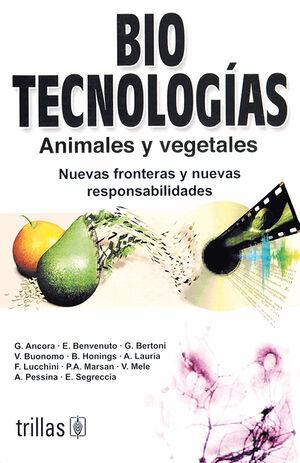 BIOTECNOLOGÍAS ANIMALES Y VEGETALES