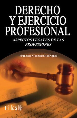 DERECHO Y EJERCICIO PROFESIONAL