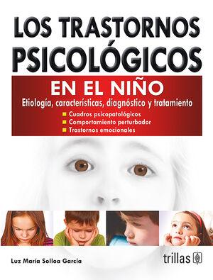 LOS TRASTORNOS PSICOLOGICOS EN EL NIÑO