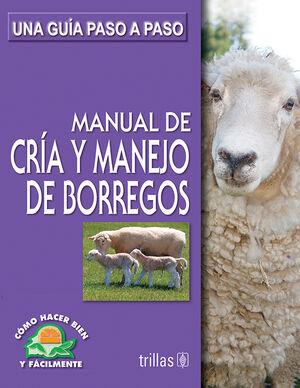 MANUAL DE CRIA Y MANEJO DE BORREGOS