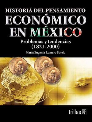 HISTORIA DEL PENSAMIENTO ECONÓMICO EN MÉXICO