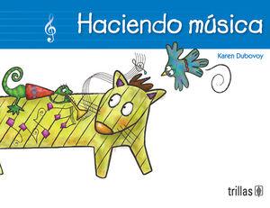 HACIENDO MUSICA. INCLUYE CD