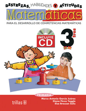DESTREZAS, HABILIDADES Y ACTITUDES MATEMATICAS 3 INCLUYE CD