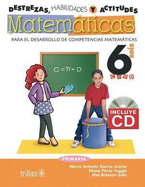 DESTREZAS, HABILIDADES Y ACTITUDES MATEMATICAS 6 INCLUYE CD